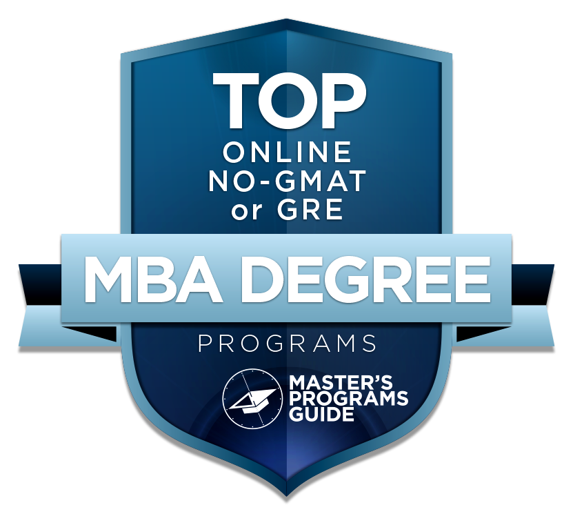 Top 40 Online Mba Degree Programs That Do Not Require The Gmat Or Gre